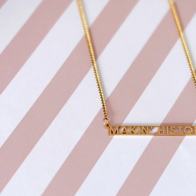 MAKIN' HISTORY NECKLACE