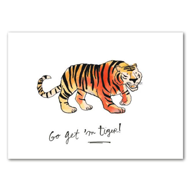 GO GET 'M TIGER