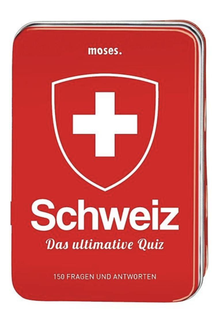 Schweiz - Das Ultimative Quiz