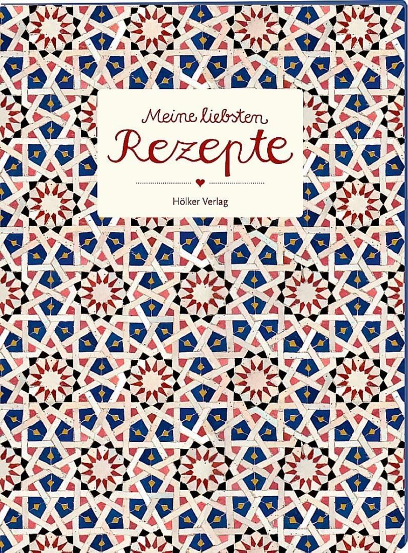 Einschreibebuch «Meine Liebsten Rezepte»