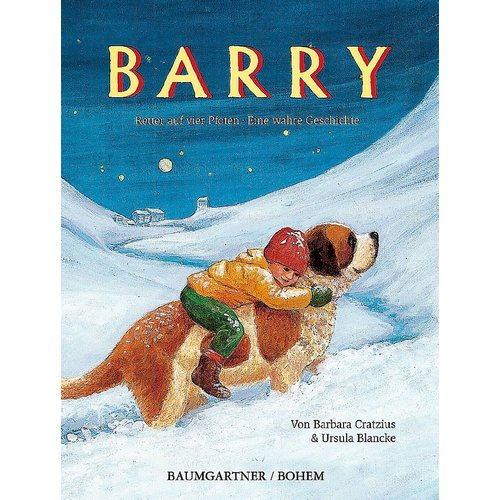 Barry «Retter auf vier Pfoten»