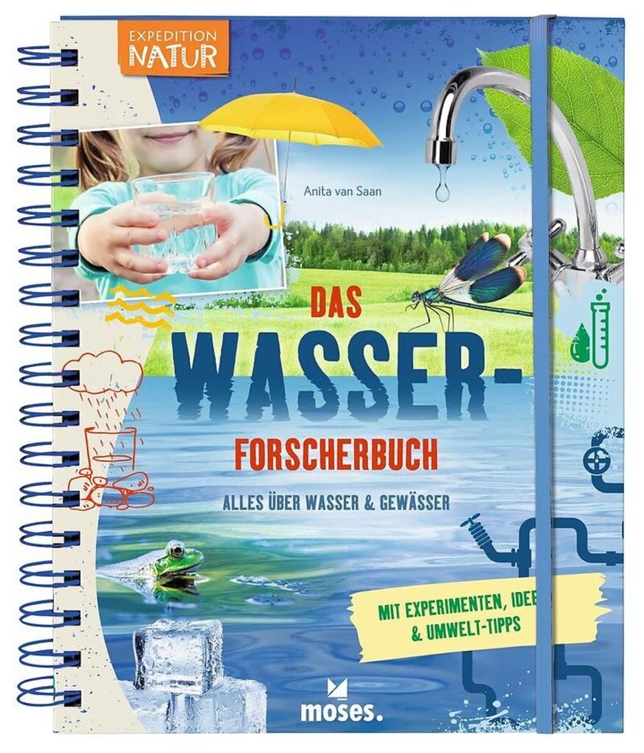 moses Das Wasser- Forscherbuch