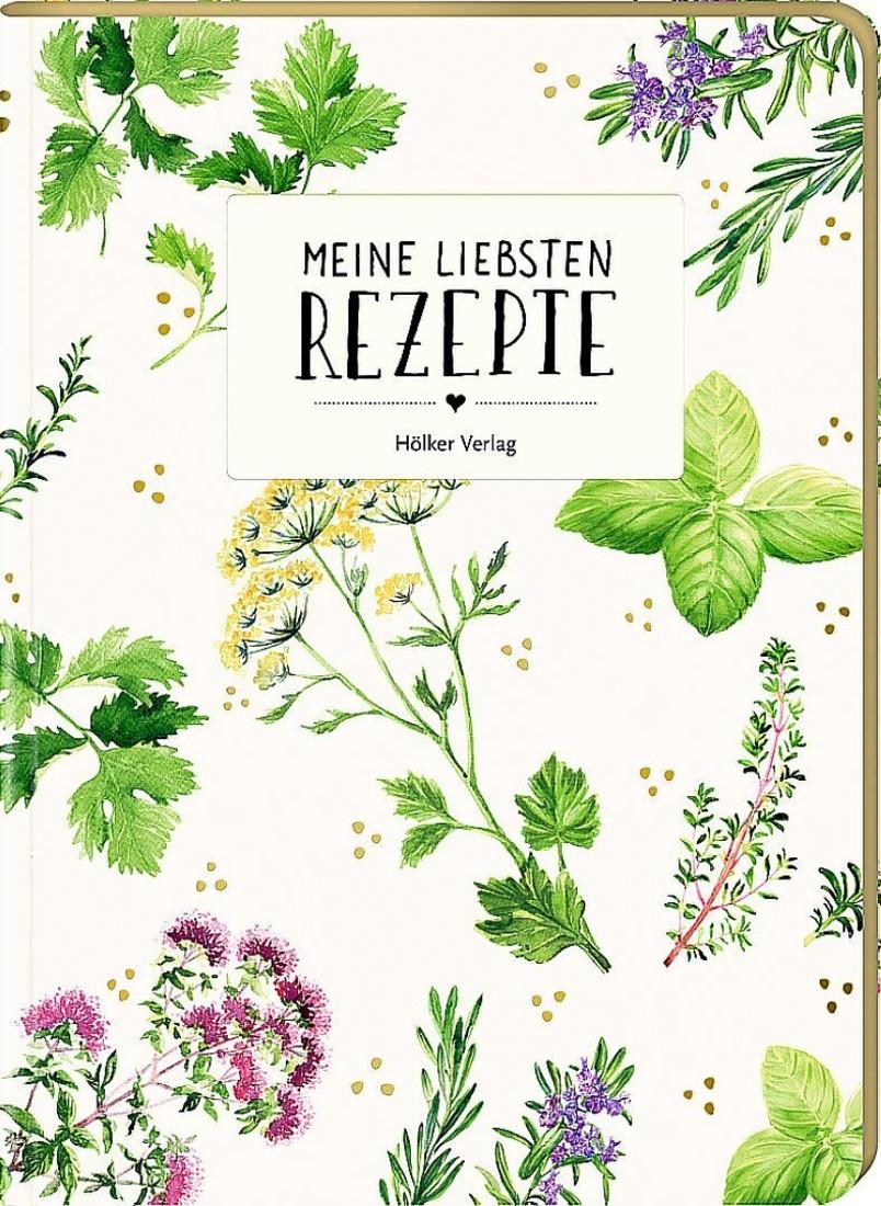 Einschreibebuch - «Meine Liebsten Rezepte Garten»