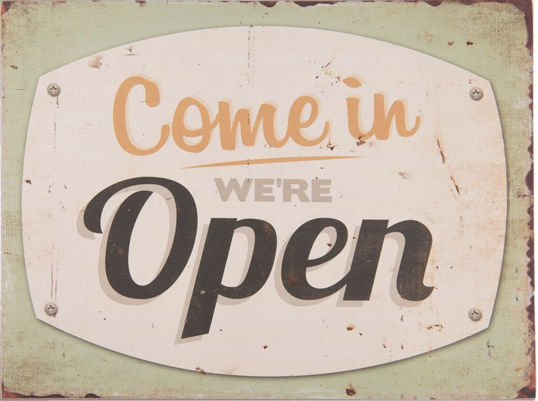 Textschild «Come in We`re Open»