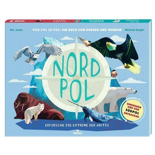 moses Nordpol - Südpol