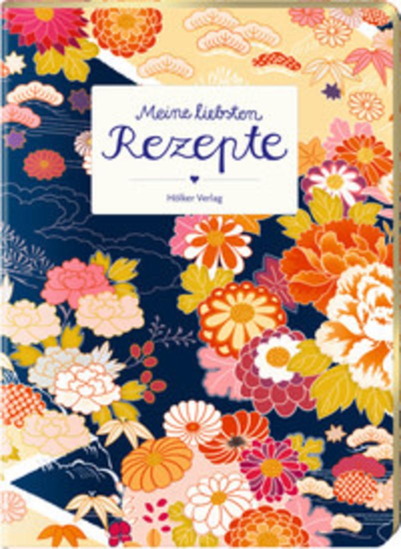 Einschreibebuch - Meine Liebsten Rezepte Blumen