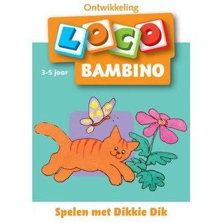 Loco Bambino Spelen met Dikkie Dik