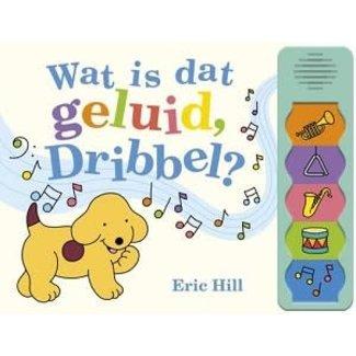 Boeken, Geluidenboeken - Wat is dat geluid, Dribbel? (2+ jr.)