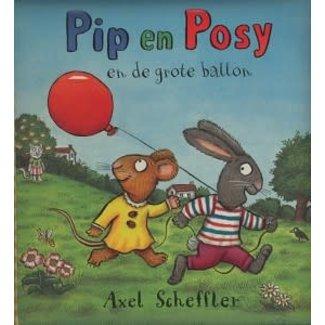Gottmer Pip en Posy en de grote ballon. 2+
