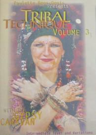 Gypsy Caravan Tribal Technique DVD # 3