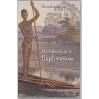 The Faber Book of Exploration - An Anthology of Worlds Revealed by Explorers Through the Ages