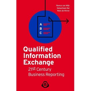 Qualified information exchange - 21st century business reporting