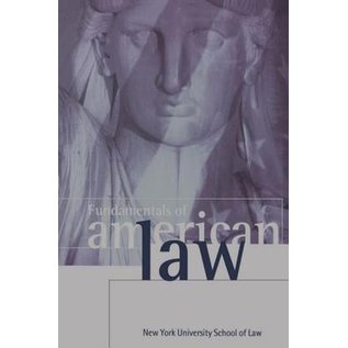 Fundamentals of American Law - New York University School of Law