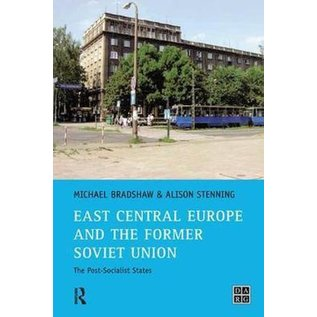 East Central Europe and the former Soviet Union - The Post-Socialist States