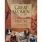 Great Women In Christian History - 37 Women Who Changed Their World