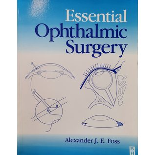Essential Ophthalmic Surgery - 1st Edition