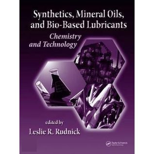 Synthetics, Mineral Oils, and Bio-based Lubricants -  Chemistry and Technology