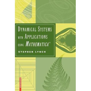Dynamical Systems with Applications using Mathematica (R)