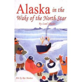 Alaska in the Wake of the North Star