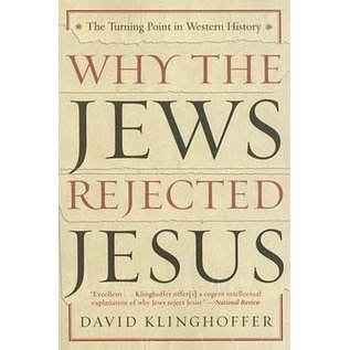 Why the Jews Rejected Jesus -  The Turning Point in Western History