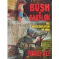 Bush in Babylon - The Recolonisation of Iraq the Recolonisation of Iraq