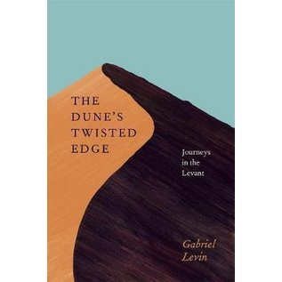 The Dune's Twisted Edge - Journeys in the Levant