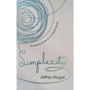 Simplexity - The Simple Rules Of A Complex World