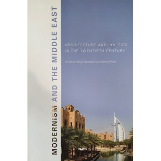 Modernism and the Middle East -  Architecture and Politics in the Twentieth Century