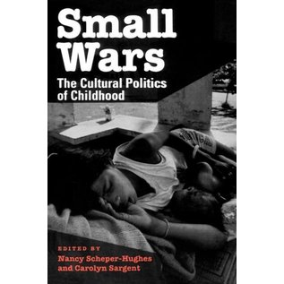 Small Wars - The Cultural Politics of Childhood