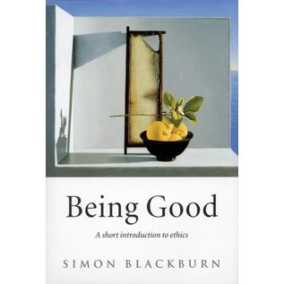 Being Good -  A Short Introduction to Ethics