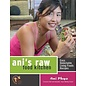 Ani's Raw Food Kitchen - Easy, Delectable Living Foods Recipes