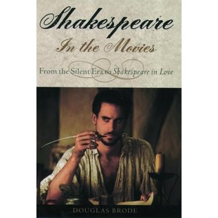 Shakespeare in the Movies -  From the Silent Era to Shakespeare in Love