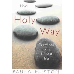 The Holy Way -  Practices for a Simple Life