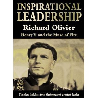 Inspirational Leadership -  Henry V and the Muse of Fire