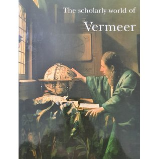 The scholarly world of Vermeer