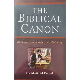 The Biblical Canon - Its Origin, Transmission, And Authority