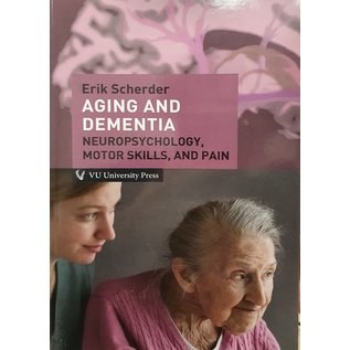 Aging and Dementia - Neuropsychology, Motor Skills, and Pain