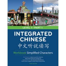 Integrated Chinese Level 1 Part 1 - Workbook (Simplified characters)