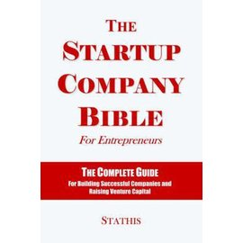 The Startup Company Bible for Entrepreneurs (Soft Back)