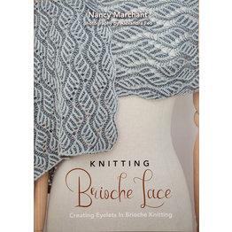 Knitting Brioche Lace, Nancy Marchant