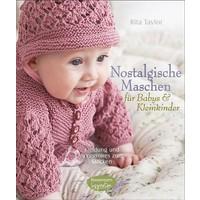 Nostalgische Maschen für Babys und Kleinkinder, Kleidung und Accessoires zum Stricken