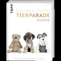 Edwards freche Tierparade, Hunde – 50 treue Häkelfreunde