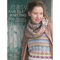 Easy Fair isle Knitting, Martin Storey