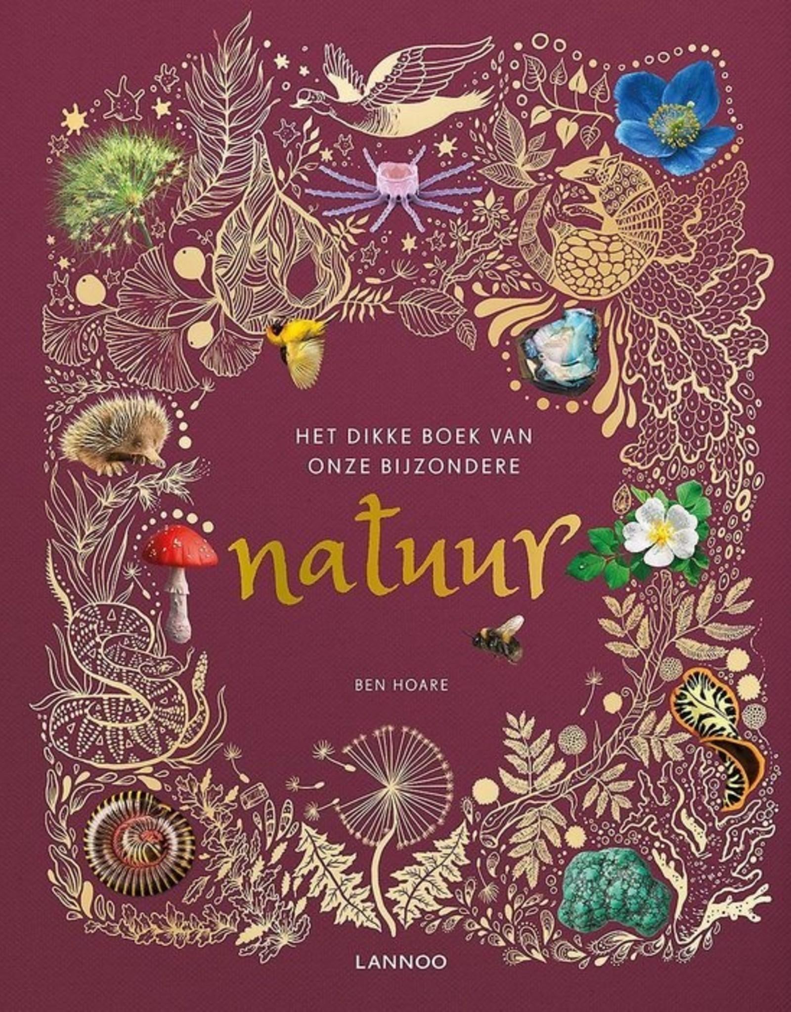 Het dikke boek van onze bijzondere natuur - Ben Hoare