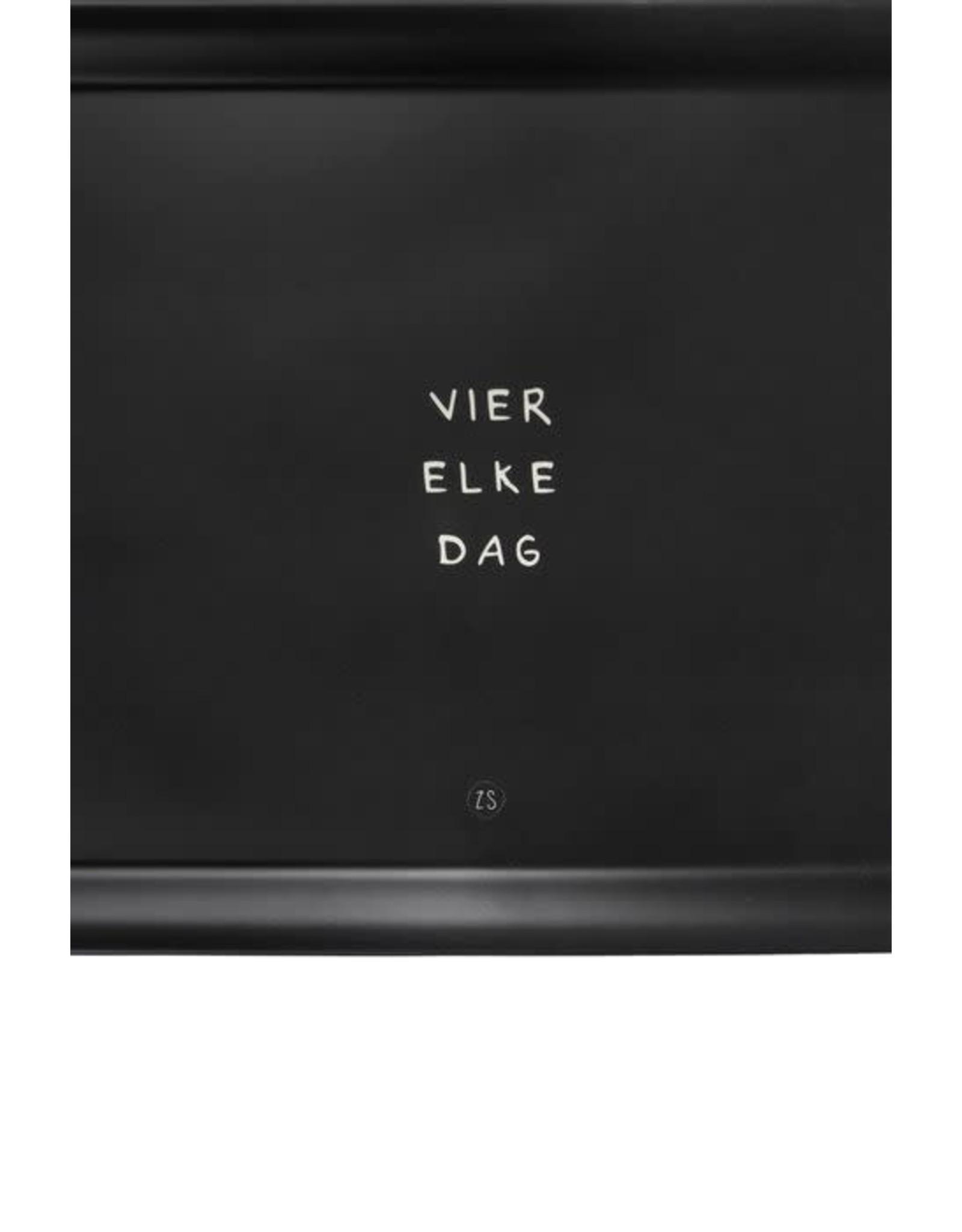 Zusss Zusss Dienblad Melamine ''Vier elke dag''