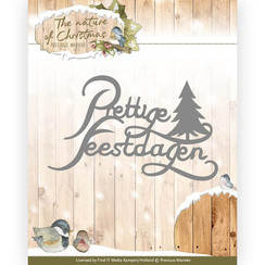 PM10104 - Mal - Precious Marieke - The nature of Christmas -  Prettige Feestdagen
