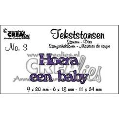CLTS03 - Crealies tekststans - Hoera een baby (NL) 3 / 9x30 6x18 11x24 mm
