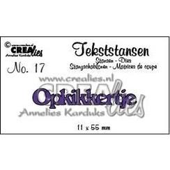 CLTS17 - Crealies tekststans - Opkikkertje (NL) 7  11x55 mm