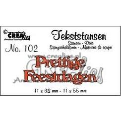 CLTS102 - Crealies tekststans - Prettige Feestdagen (NL) 02  11x38-11x55 mm