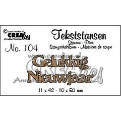 CLTS104 - Crealies Tekststans no. 104 Gelukkig Nieuwjaar (NL) 11x42mm-10x50mm / 04